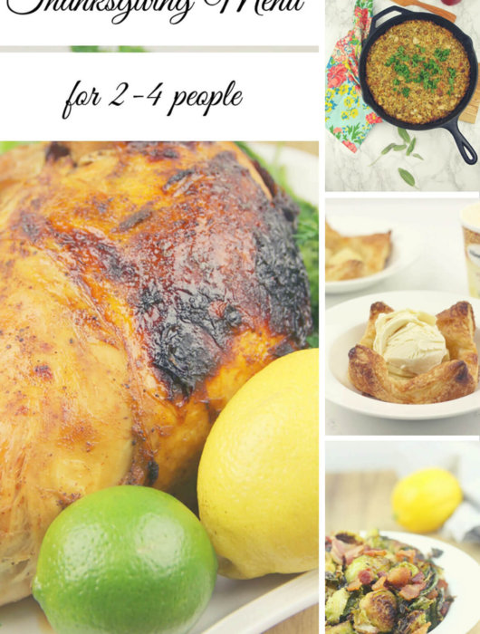 Thanksgiving Menu for two includes easy, smaller prepared dishes that will feed 2-4 people, and leave just enough leftovers for a few sandwiches!